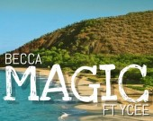 Magic - Becca ft Ycee