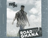 Road To Ghana (Vol.1) - Fuse ODG (Digital Album)