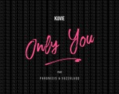 Only You - Kuvie ft Phronesis & Suzz Blaqq
