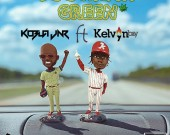 Too Much Green - Kobla Jnr ft Kelvynboy
