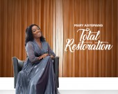 Total Restoration - Mary Agyemang