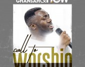 Call To Worship - Robert Ghansah & HOW