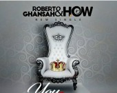 You Reign - Robert Ghansah & HOW
