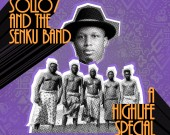 A Highlife Special EP - Sollo7 x Senku Band