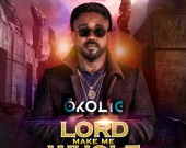 Lord Make Me Whole - Okolie