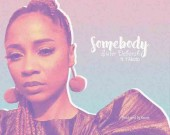 Somebody - Sister Deborah ft Y'Akoto