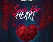 Save Her Heart - Shatta Wale