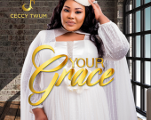 Your Grace - Ceccy Twum