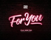 For You - Freddy Hayz ft Burn TBA