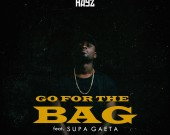 Go For The Bag - Freddy Hayz ft Supa Gaeta