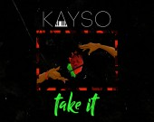 Take It - KaySo
