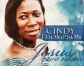 Jesus Wo Nkoa - Cindy Thompson (Digital Album)