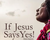 If Jesus Say Yes - Diana Hopeson (Digital Album)