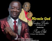 Miracle God - Kwabena Donkor ft Pastor Obih