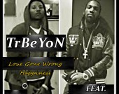 Love Gone Wrong (Happiness) - Trbeyon ft  Mavado