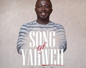 Song of Yahweh - Sammie Obeng-Poku