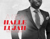 A New Hallelujah - Sammie Obeng-Poku ft Joe Mettle