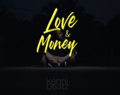 Love & Money - KenniBeatz