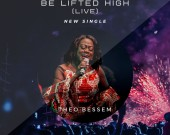 Be Lifted High - Theo Bessem
