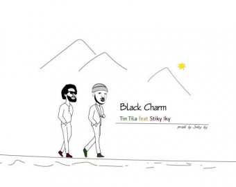 Black Charm - Tin Tila ft Stiky Iky